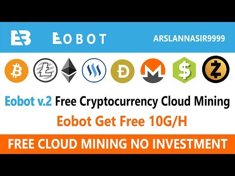 Eobotv2.cc New Free Bitcoin Cloud Mining Site Free 10 G/H Live 2018 In Urdu Hindi
