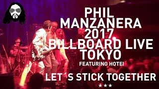 Phil Manzanera and the Sound of Blue band Live in Japan - Let´s Stick Together feat. Hotei