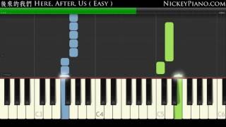 【Tutorial - Easy】後來的我們 Here, After, Us — Mayday五月天