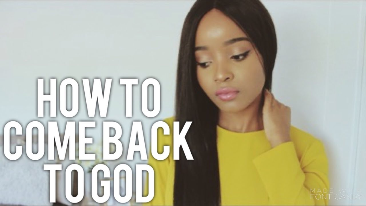 WHY I FELL AWAY FROM GOD - (How to come back to God)