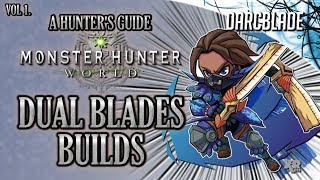 Amazing Dual Blades Builds : MHW Build Series