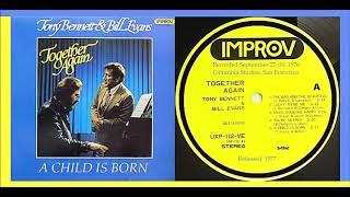 Tony Bennett & Bill Evans - A Child Is Born 'Vinyl'