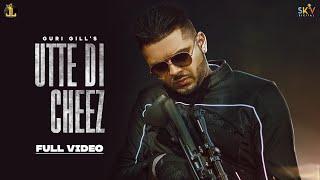Utte Di Cheez (Guri Gill) Mp3 Song Download
