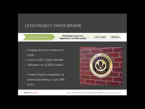 LEED for Schools Certification: A Discussion for professionals Joint LEEDuser