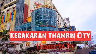Kebakaran Thamrin City Lantai Dasar Tanah Abang Jakarta Pusat