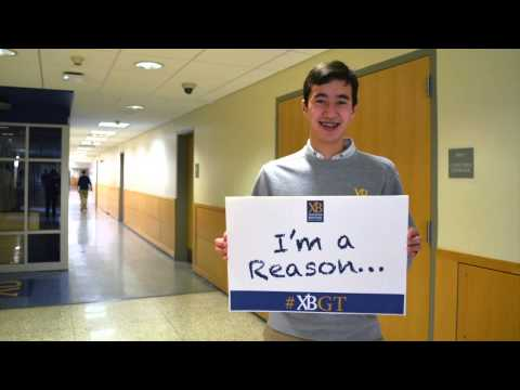 I'm a Reason Xaverian Brothers High School