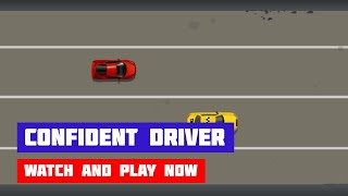 Confident Driver · Game · Gameplay