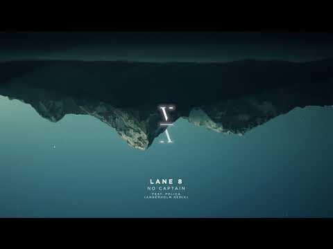 Lane 8 - No Captain feat. POLIÇA (Anderholm Remix)