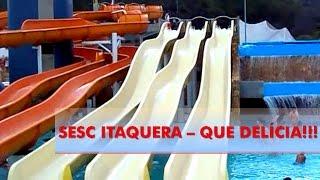SESC ITAQUERA - QUE DELÍCIA!!!