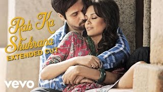 Rab Ka Shukrana (Full Video Song) | Jannat 2