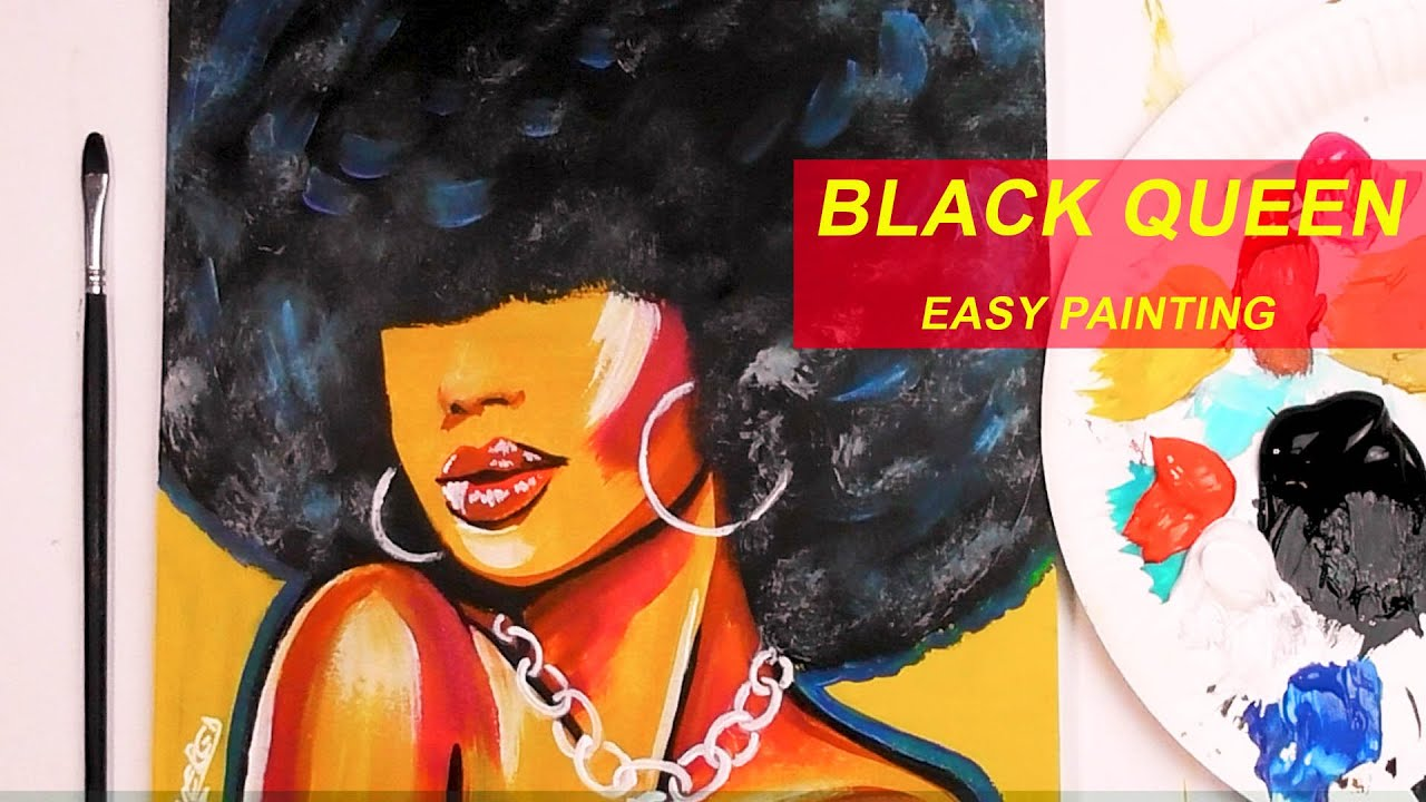 Acrylic Painting Tutorial Black Queen Easy African Art Step By Step Youtube