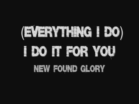 New Found Glory - (Everything I Do) I Do It For You [Lyrics HD]