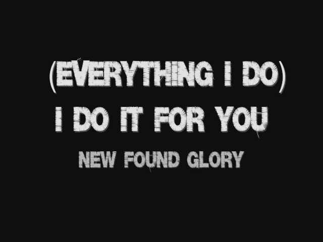 A New Found Glory Video Lyrics Everything I Do I Do It For You Sea Of Lyrics