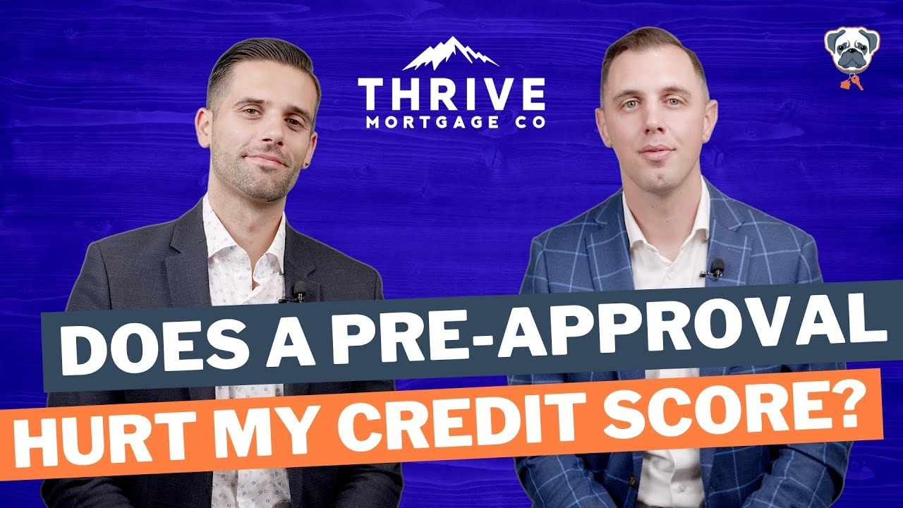 DOES A PRE-APPROVAL AFFECT MY CREDIT SCORE?