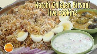 Katchi Chicken Biryani & Mirchika salan  - as shown in Live Cooking