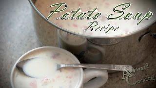 Potato Soup Recipe, Awkward Cooking #9