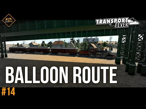 Building A Balloon Route | Transport Fever Metropolis series #14