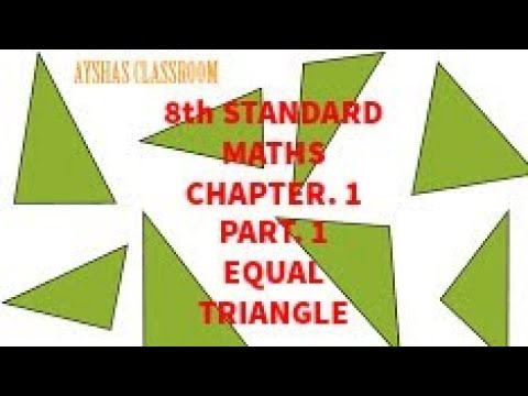 EQUAL TRIANGLES #8thStandardMaths#Chapter:1#Part:1#Ayshasclassroom