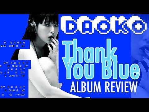 "DAOKO ""Thank You Blue"" ALBUM REVIEW"
