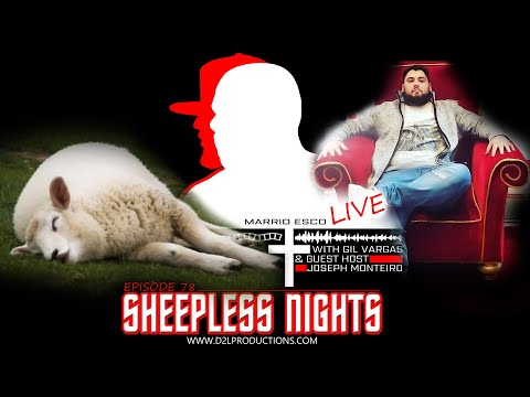 "Marrio Esco Live | Episode 78 ""Sheepless Nights"""