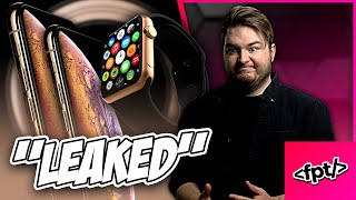 APPLE LEAKED THEIR OWN S#%T - IPHONE XS / APPLE WATCH