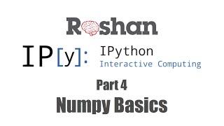 4 numpy basics ipython notebook tutorial