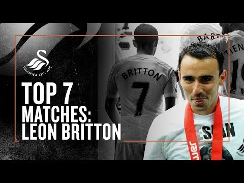 Leon Britton's Top 7 Matches for the Swans