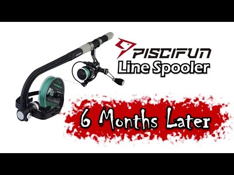 Piscifun Line Spooler REVIEW 6 Months LATER