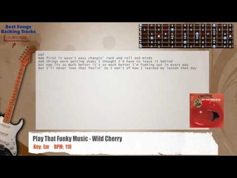 Play That Funky Music - Wild Cherry SOLO Guitar Backing Track with chords and lyrics