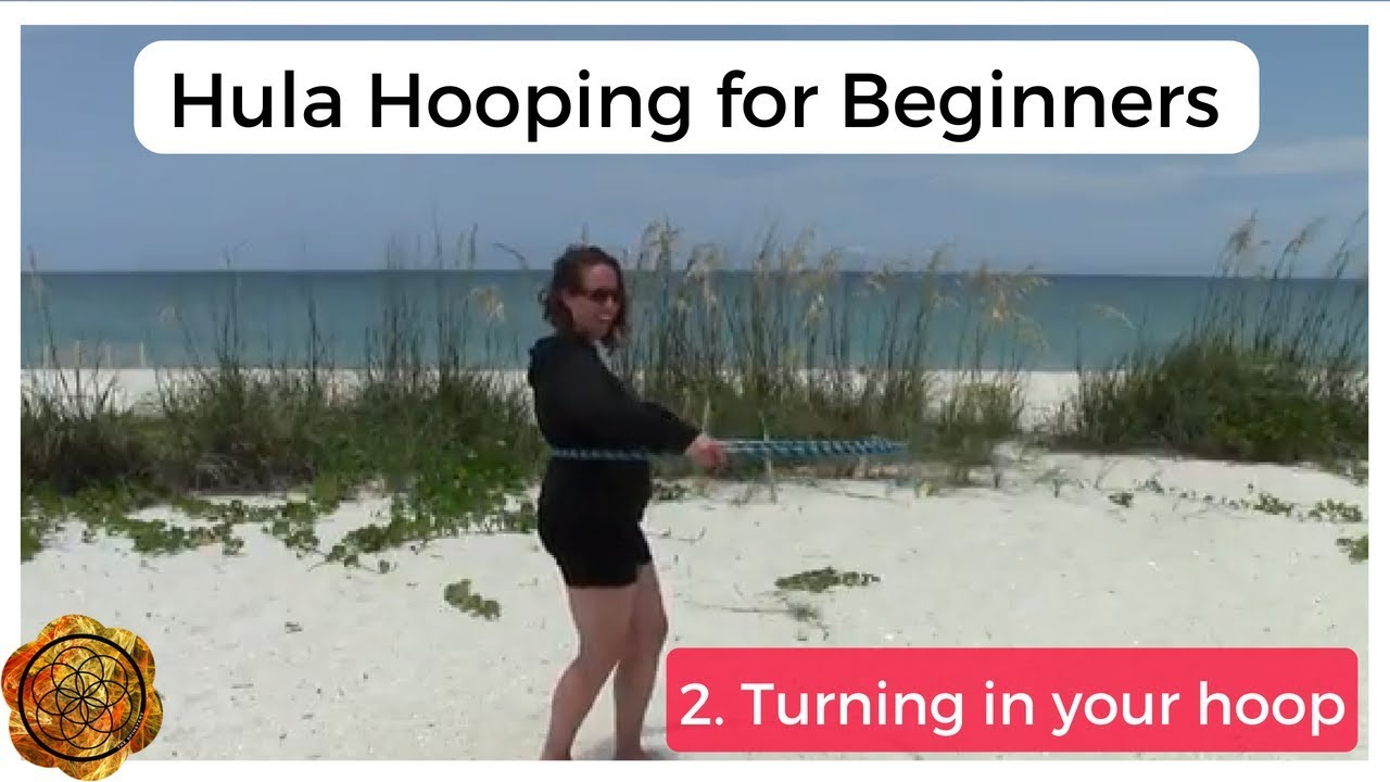 How to Hula Hoop Dance for Beginners - The Spinsterz