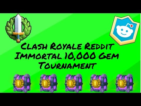 CLASH ROYALE: REDDIT IMMORTAL FAMILY TOURNAMENT