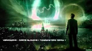 Veracocha - Carte Blanche (Toneshifterz Remix) [HQ Original]