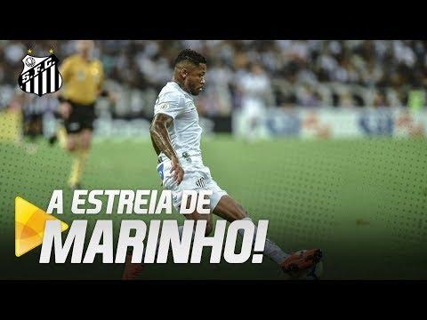 A ESTREIA DE MARINHO PELO SANTOS!