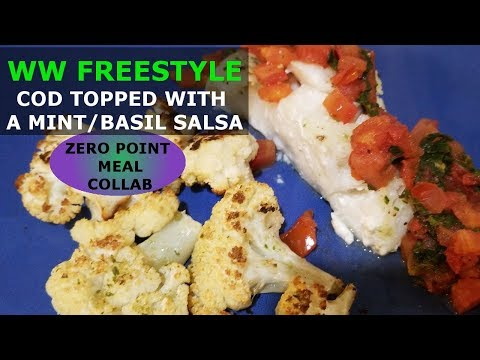 WW FREESTYLE  | ZERO POINT MEAL COLLABORATION | Cod With Basil/mint Topping
