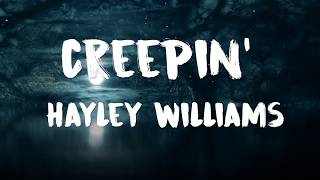 Hayley Williams - Creepin' Lyrics