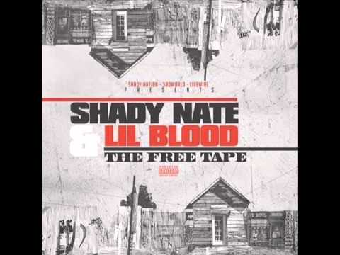 Shady Nate ft  Lil Blood - 187 Proof