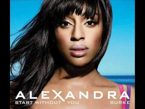 ALEXANDRA BURKE - START WITHOUT YOU LYRICS