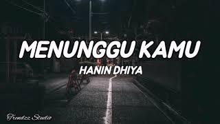 Menunggu Kamu ~ Anji ( Cover + Lirik ) By Hanin Dhiya