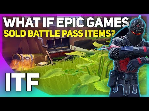 What If Epic Games SOLD Battle Pass Items? (Fortnite Battle Royale)