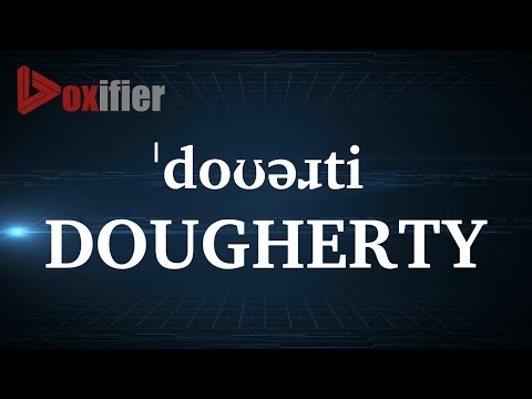 How to Pronunce Dougherty in English - Voxifier.com