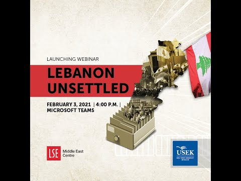 Launching webinar of the research project : Lebanon Unsettled