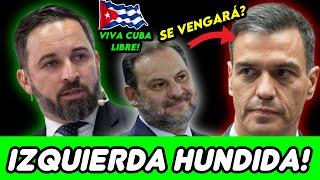 VOX TENÍA RAZÓN SOBRE SAMUEL, SÁNCHEZ TRAICIONA A ÁBALOS, LOS NUEVOS MINISTROS Y CUBA SE REBELA! 😱