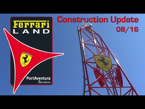 Ferrari Land PortAventura Construction Update - August 2016 (HD)