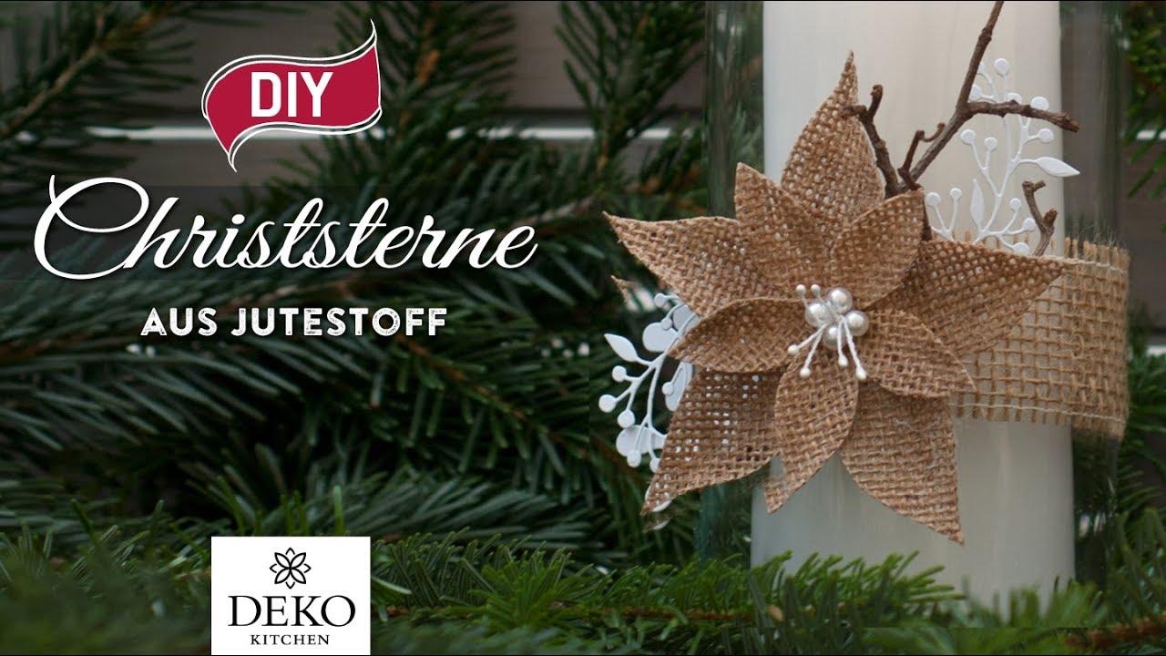 Edle Weihnachtsdeko 2019.Diy Weihnachtsdeko Christsterne Aus Jutestoff Selbermachen How To Deko Kitchen