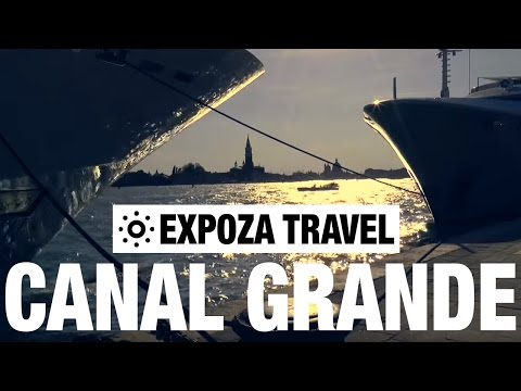 Canal Grande (Venezia) Vacation Travel Video Guide