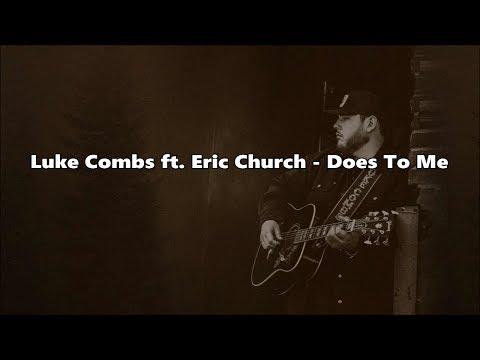Luke Combs ft. Eric Church - Does To Me - Lyrics