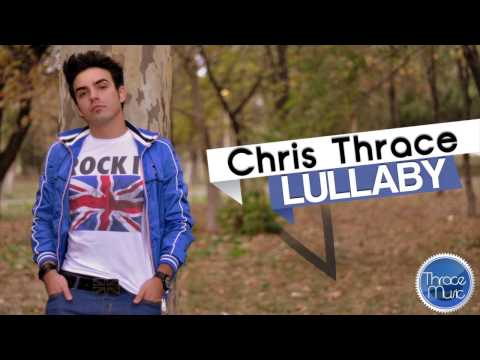 Chris Thrace - Lullaby