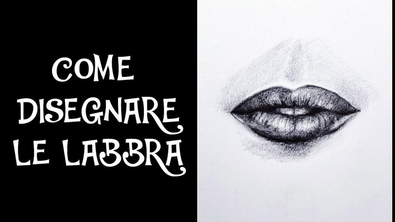 Come Disegnare Le Labbra Youtube