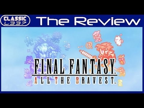 Final Fantasy: All the Bravest Review [iPhone & iPad]