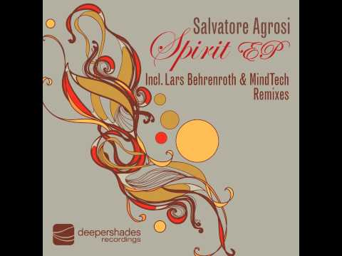 Salvatore Agrosi - Spirit (Lars Behrenroth Revival Mix) - Deeper Shades Recordings